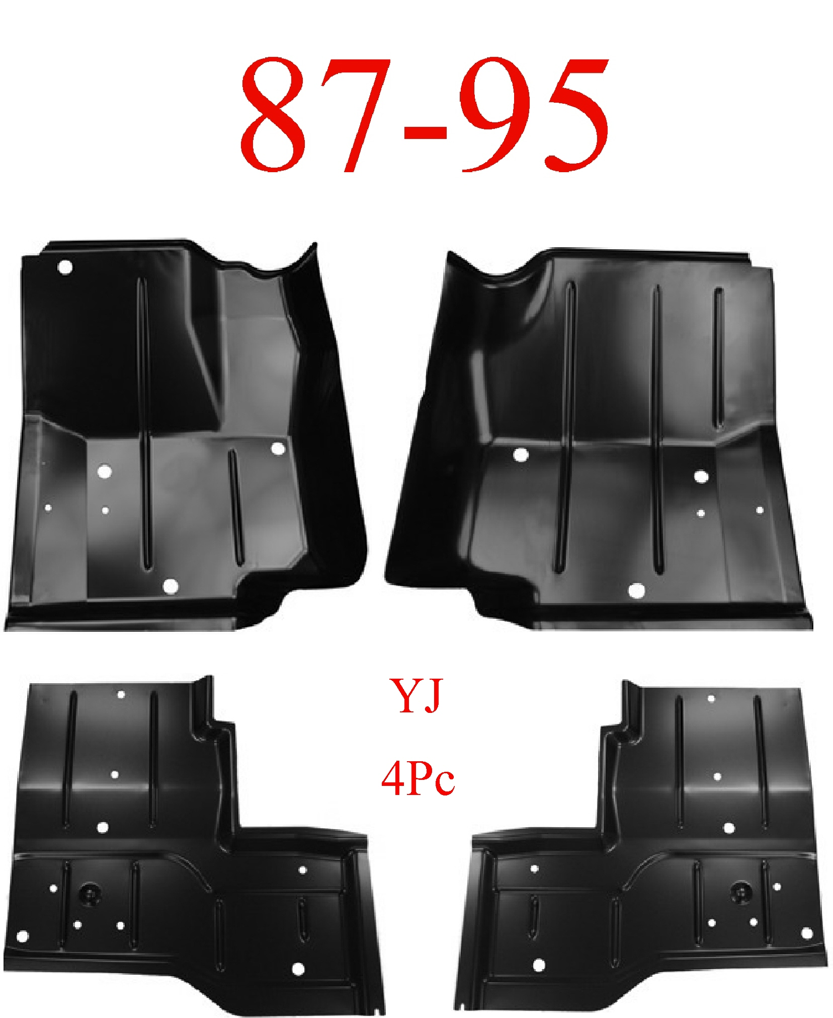 87-95 Wrangler YJ 4pc Floor Pan Set