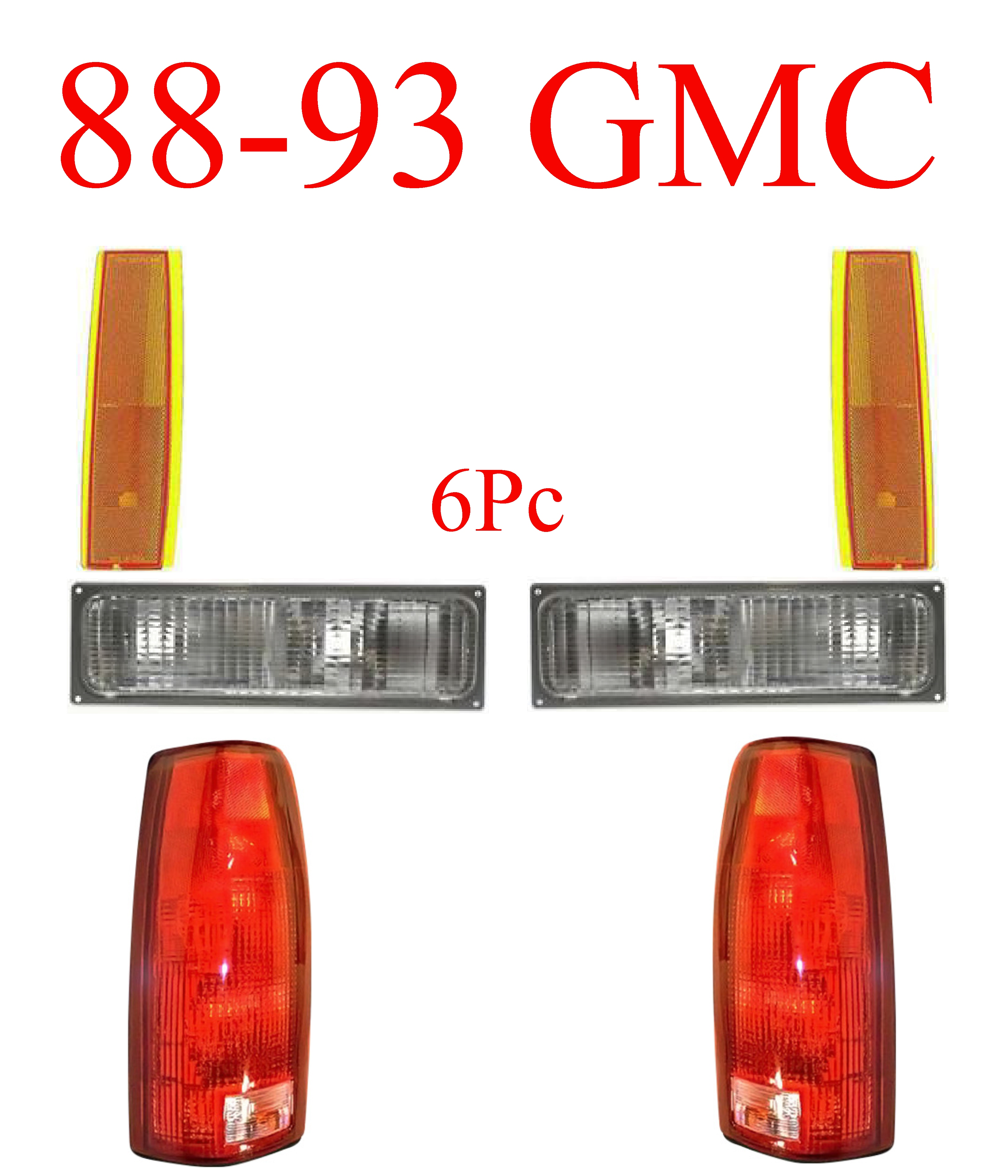 88-93 GMC 6Pc Tail Light, Parking & Side Amber Lights