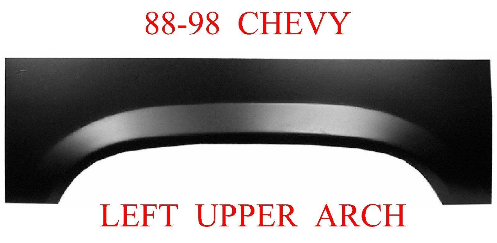 88-98 Chevy GMC Left Upper Wheel Arch Repair Panel