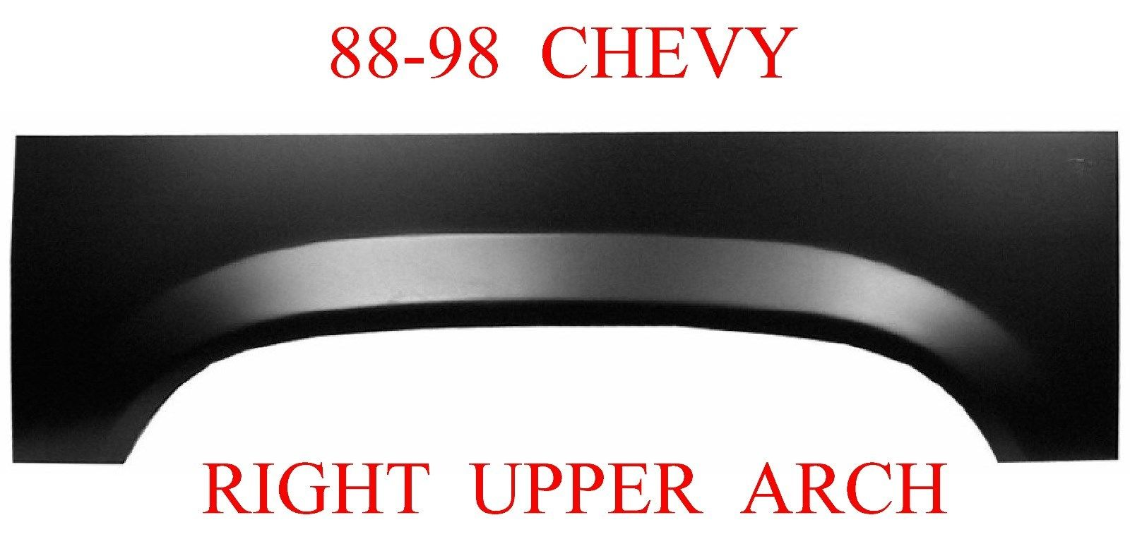88-98 Chevy GMC Right Upper Wheel Arch Repair Panel
