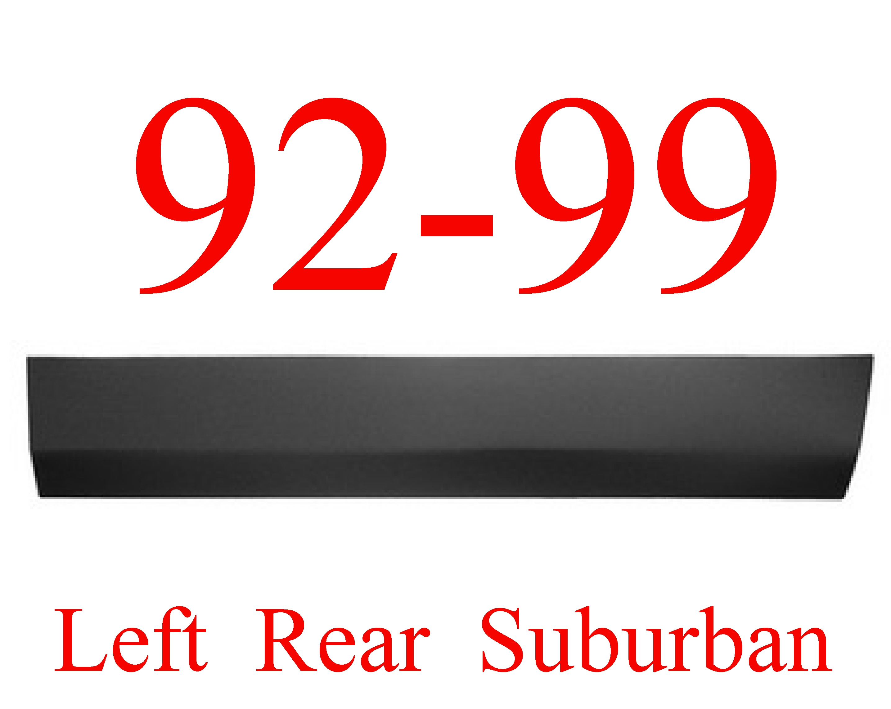 92-99 Chevy GMC Suburban LEFT Rear Lower Door Skin