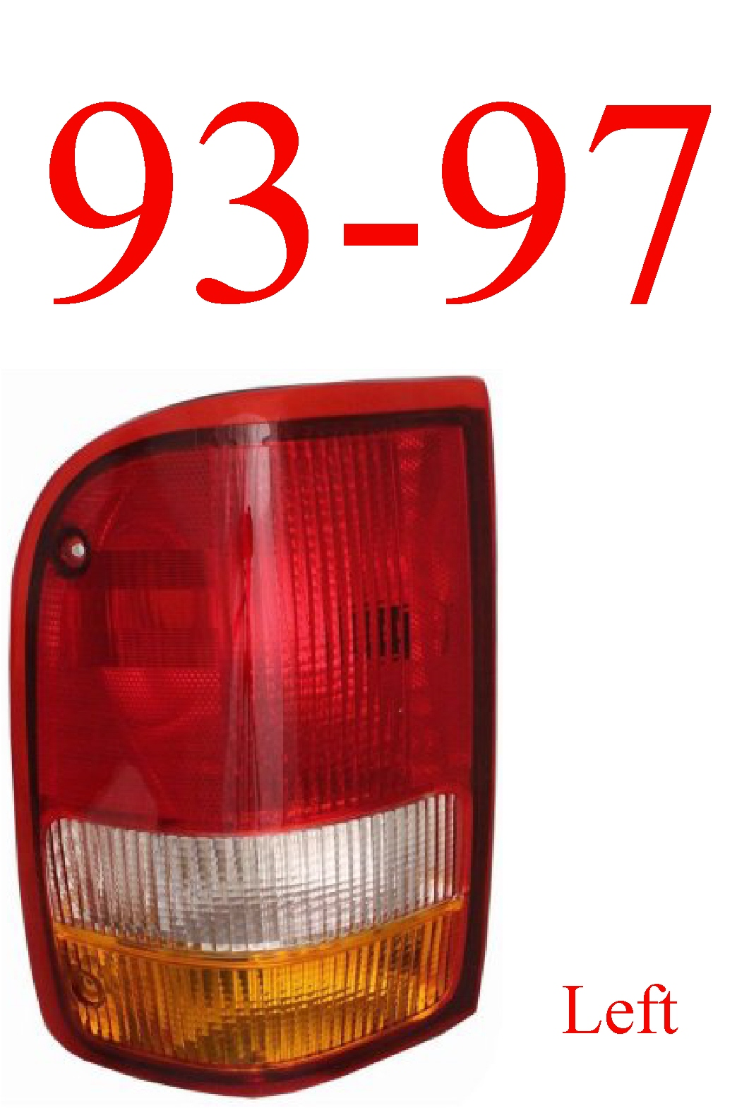 93-97 Ranger Left Tail Light Assembly