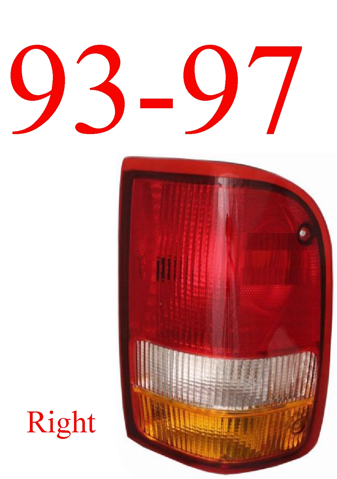 93-97 Ranger Right Tail Light Assembly