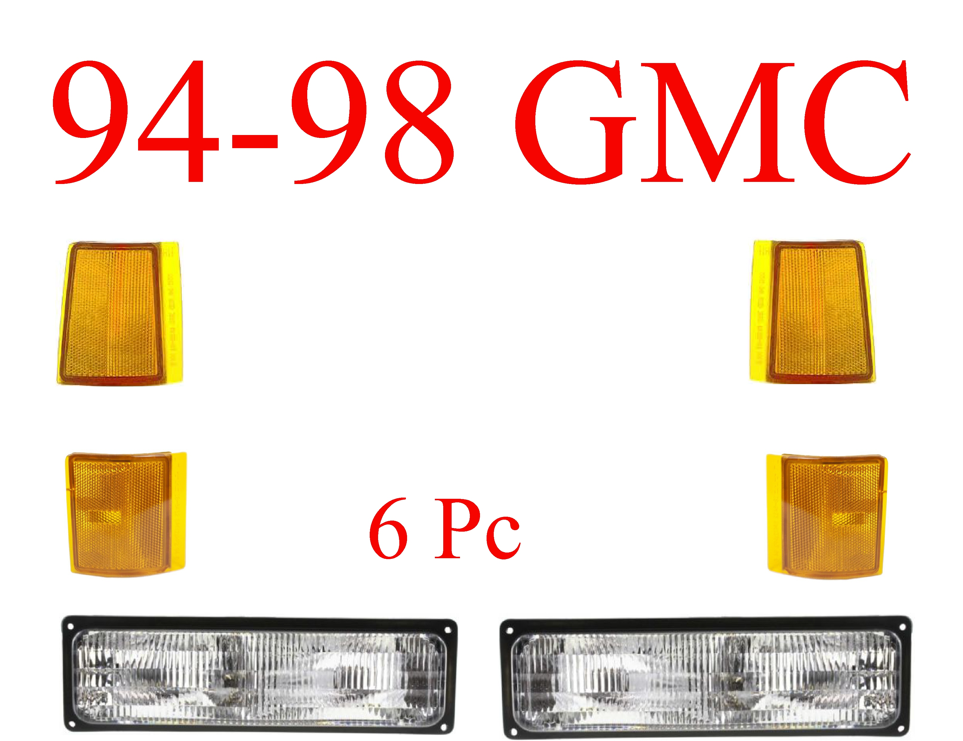 94-98 GMC Truck 6Pc Front Light Kit