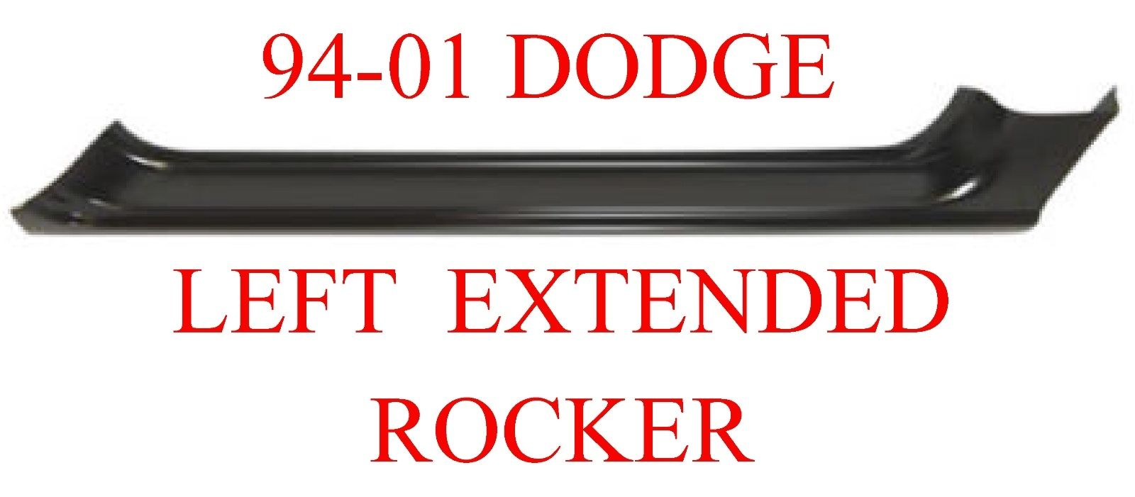 94-01 Dodge Ram Left Extended Rocker