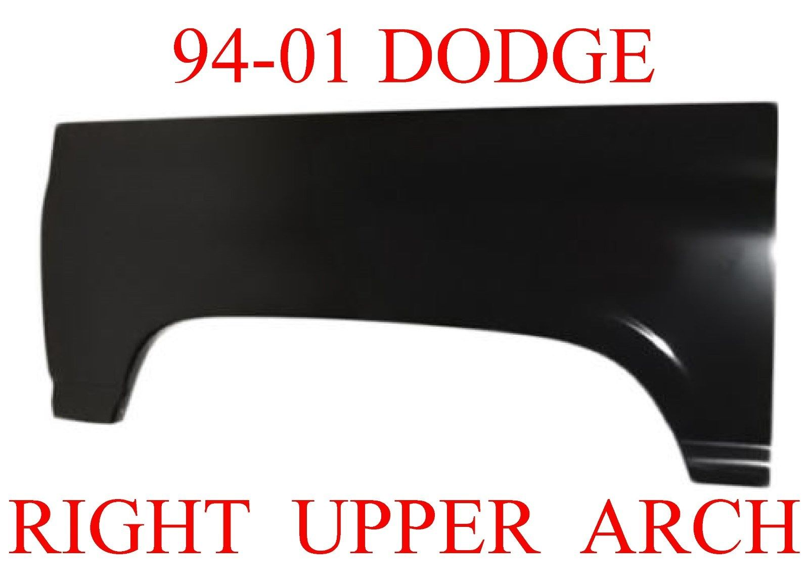 94-01 Dodge Ram Right Upper Arch