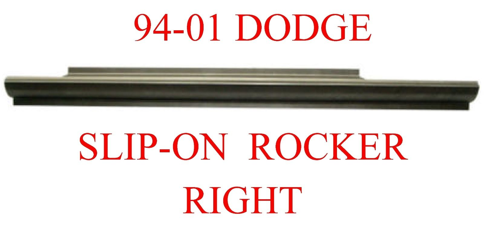94-01 Dodge Ram Right Slip-On Rocker Panel