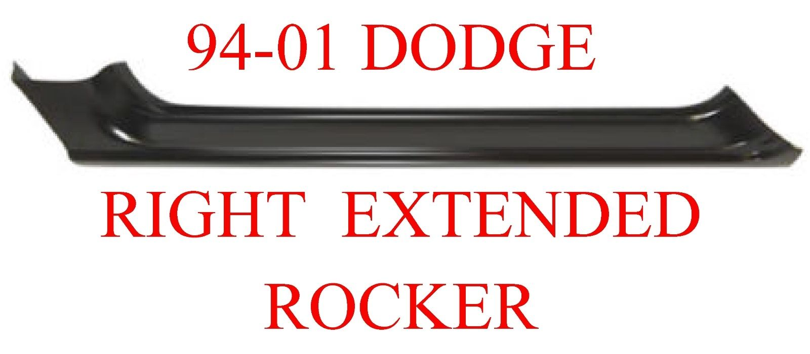 94-01 Dodge Ram Right Extended Rocker