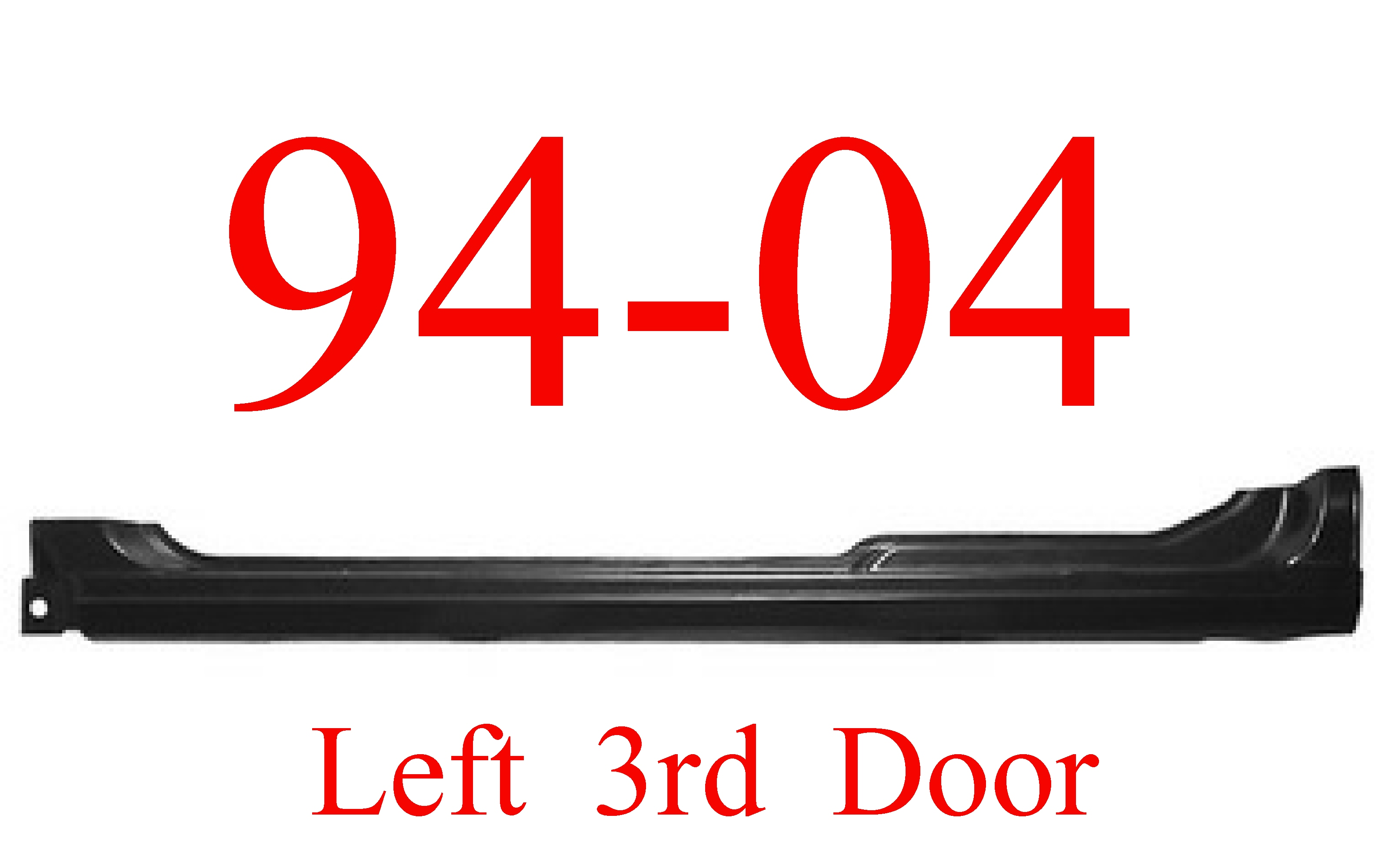 94-04 LEFT Chevy S10 3rd Door Rocker