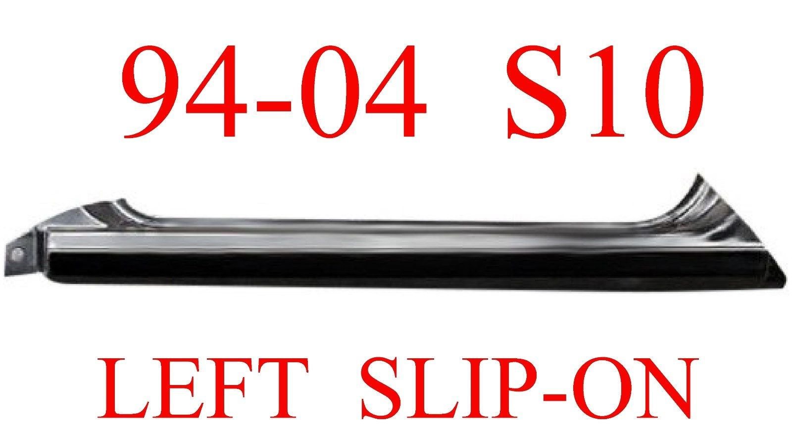 94-04 Chevy S10 Left Slip-On Rocker Panel