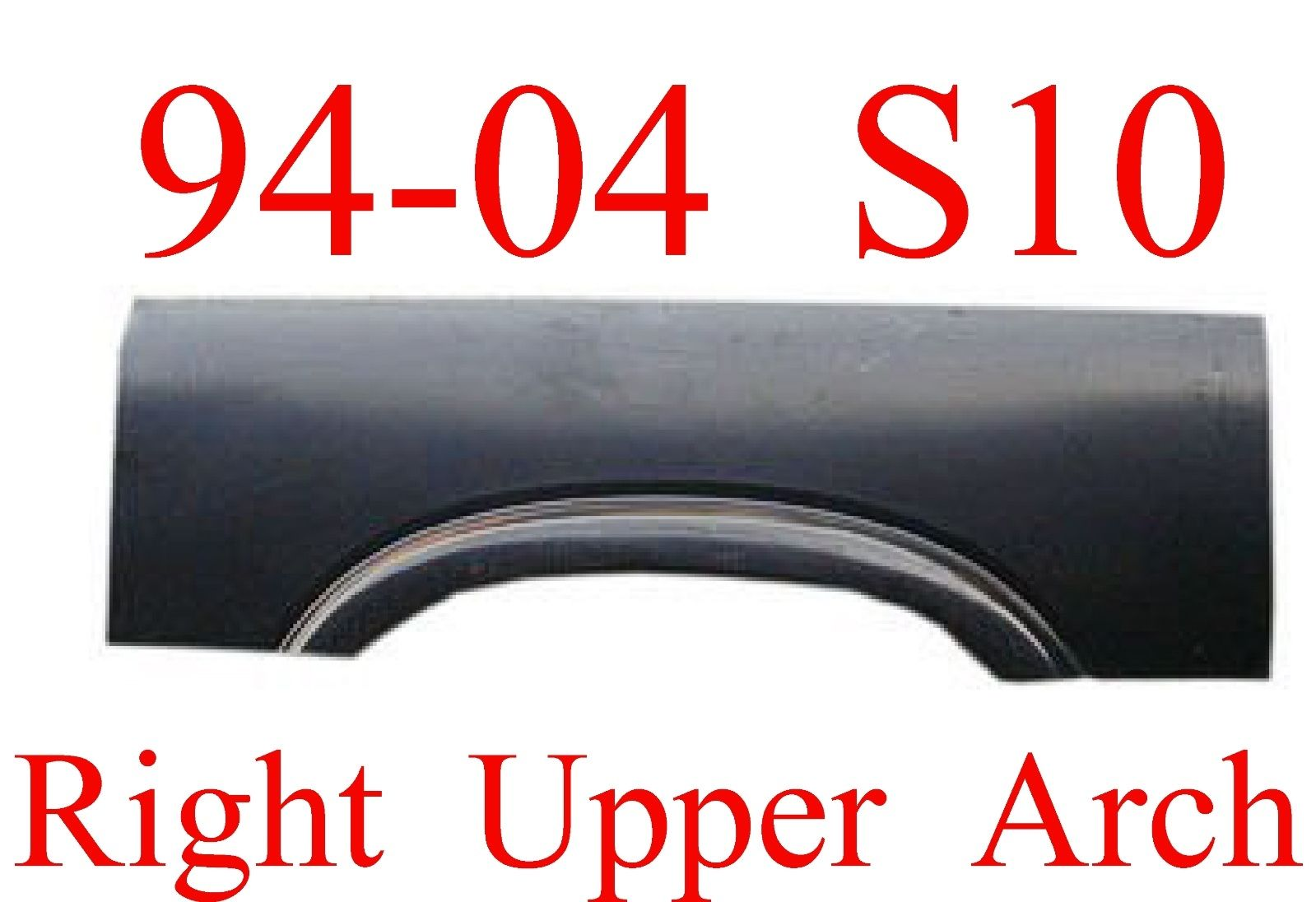 98-04 Chevy S10 Right Upper Arch