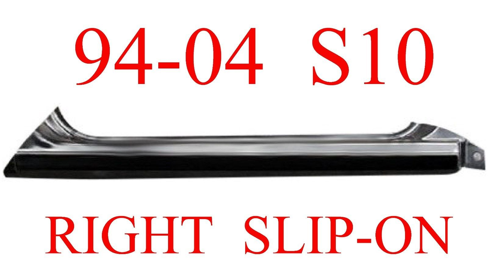 94-04 Chevy S10 Right Slip-On Rocker Panel