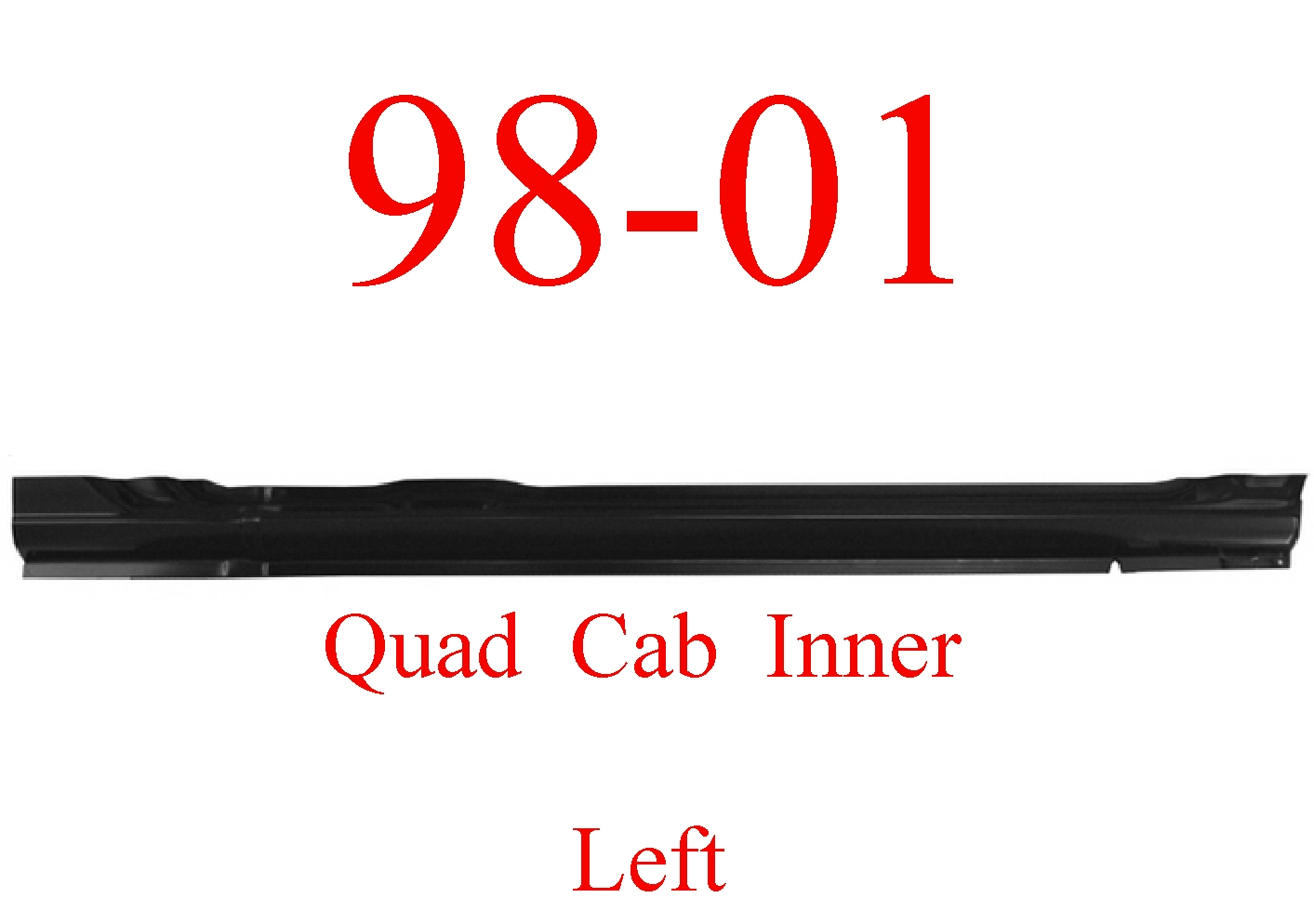98-01 Dodge Left Quad Cab Inner Rocker Panel