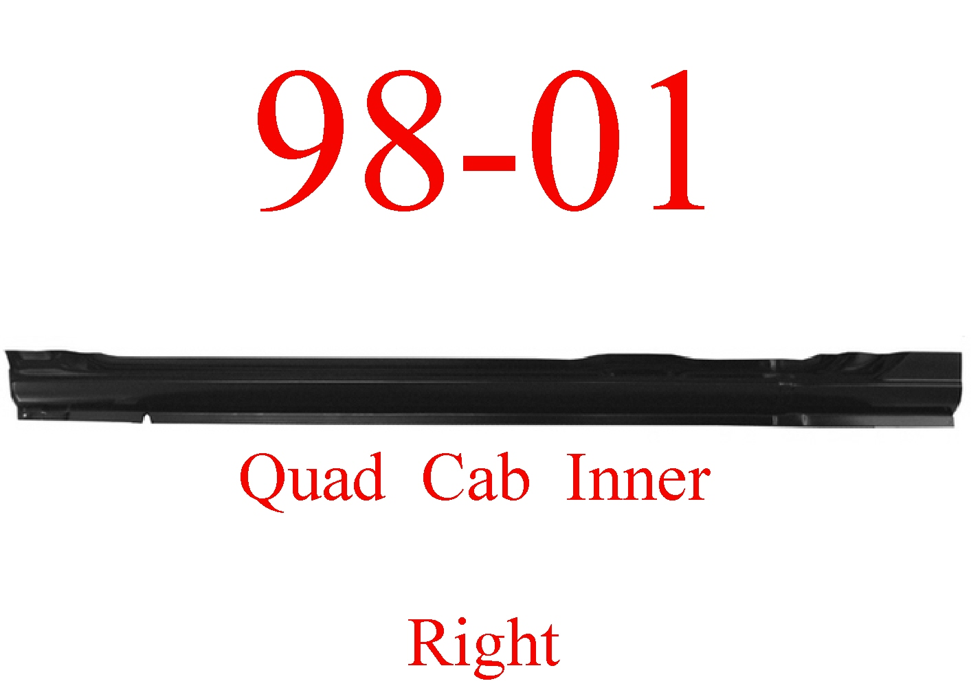 98-01 Dodge Right Quad Cab Inner Rocker Panel