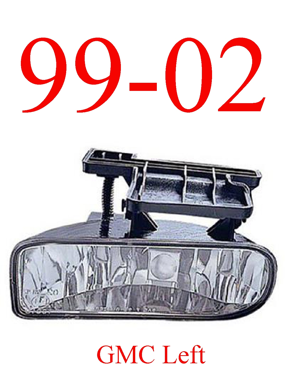 99-02 GMC Truck Left Fog Light Assembly