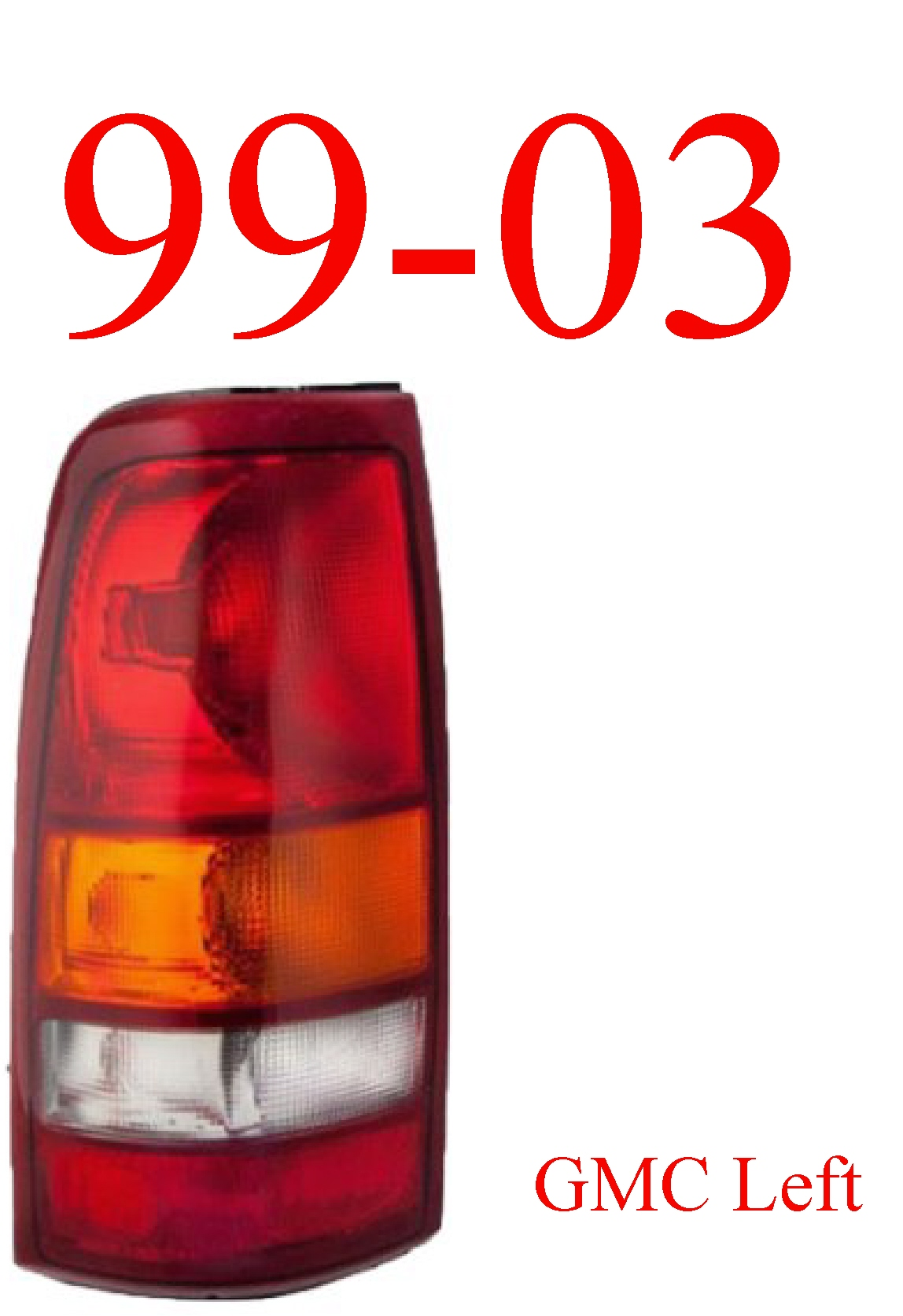 99-03 GMC Truck Left Tail Light Assembly