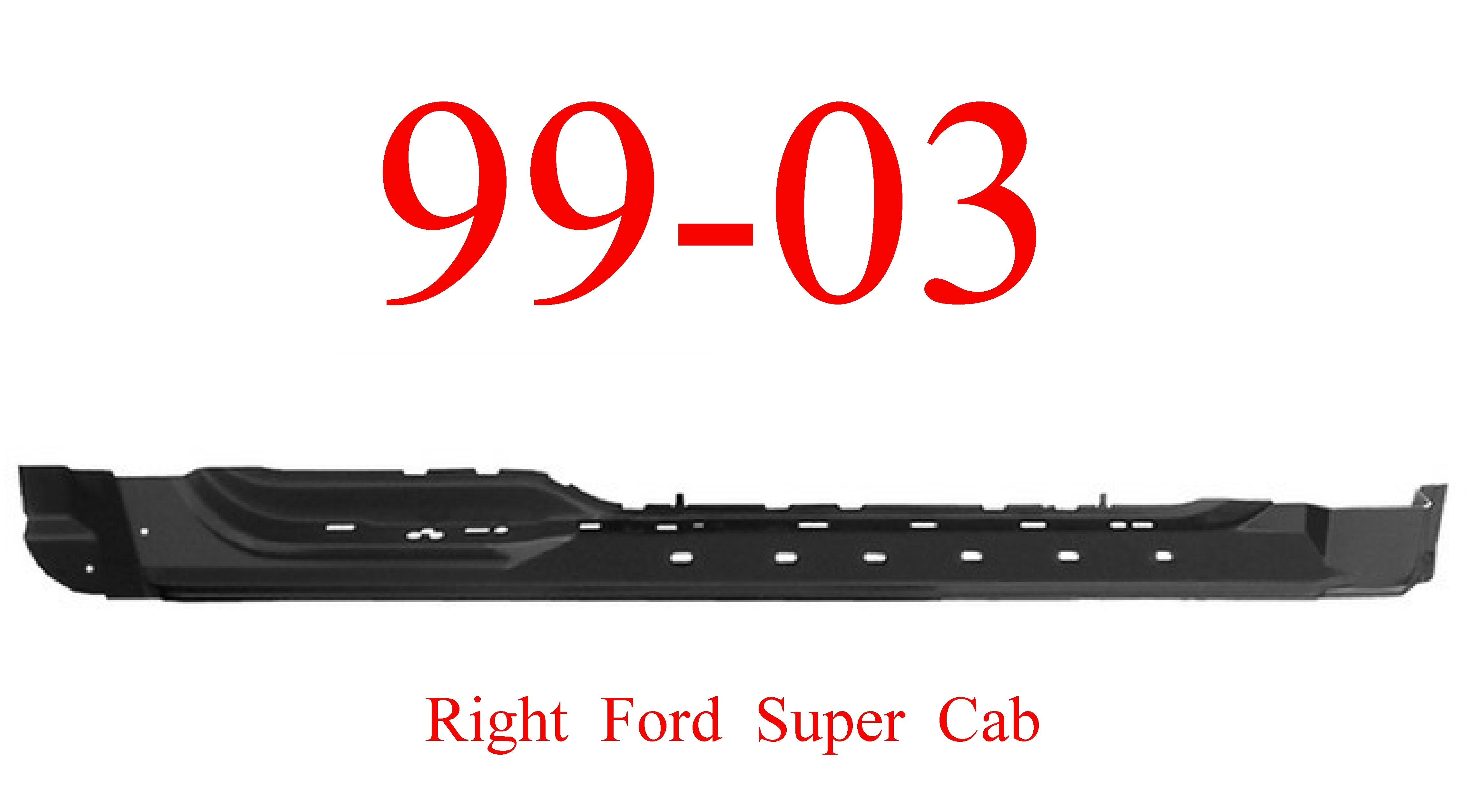 97-03 Ford RIGHT Super Cab Extended Rocker Panel