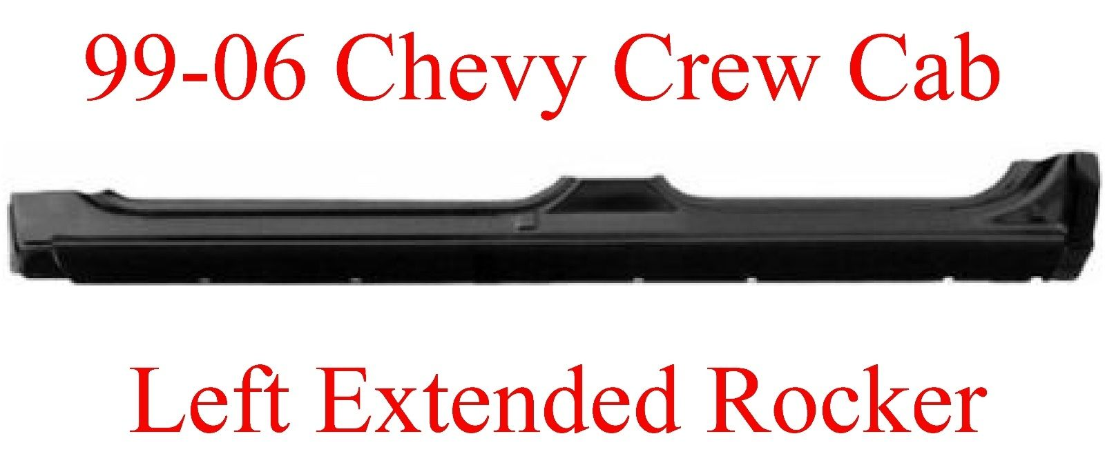 99-06 Chevy GMC Crew Cab Left Extended Rocker