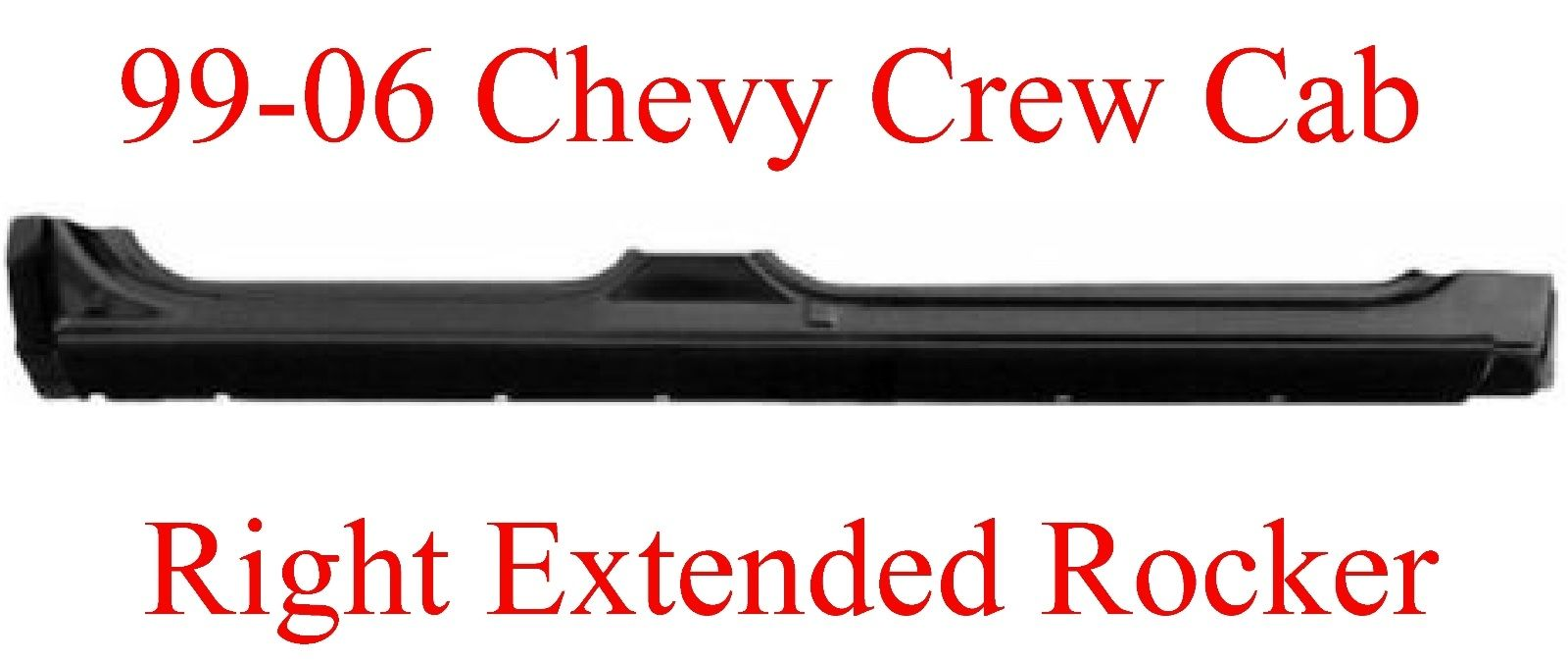 99-06 Chevy GMC Crew Cab Right Extended Rocker