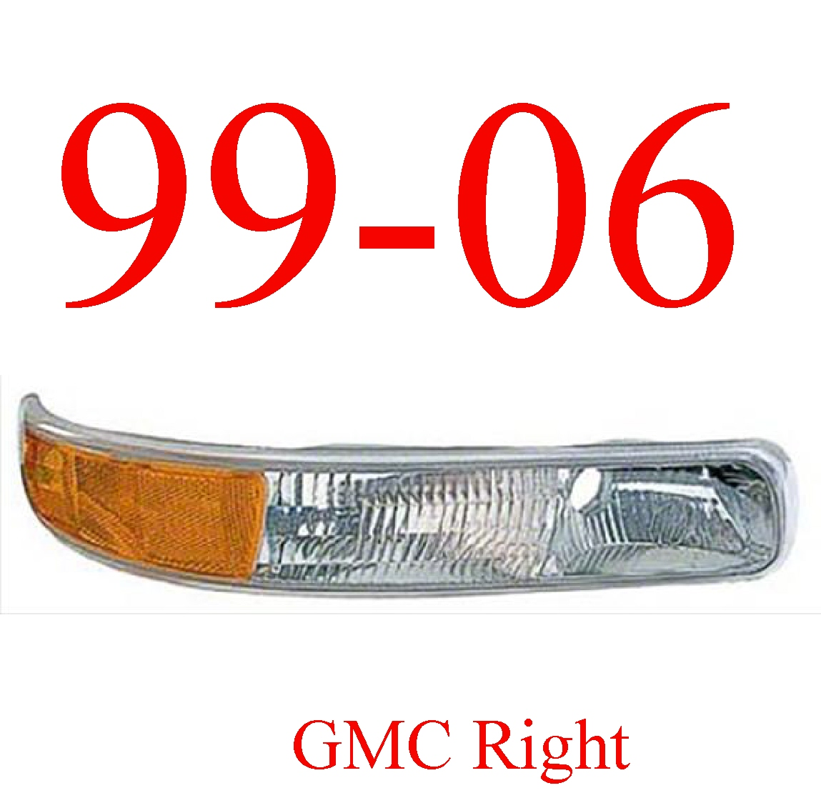 99-06 GMC Truck Right Park Light Assembly