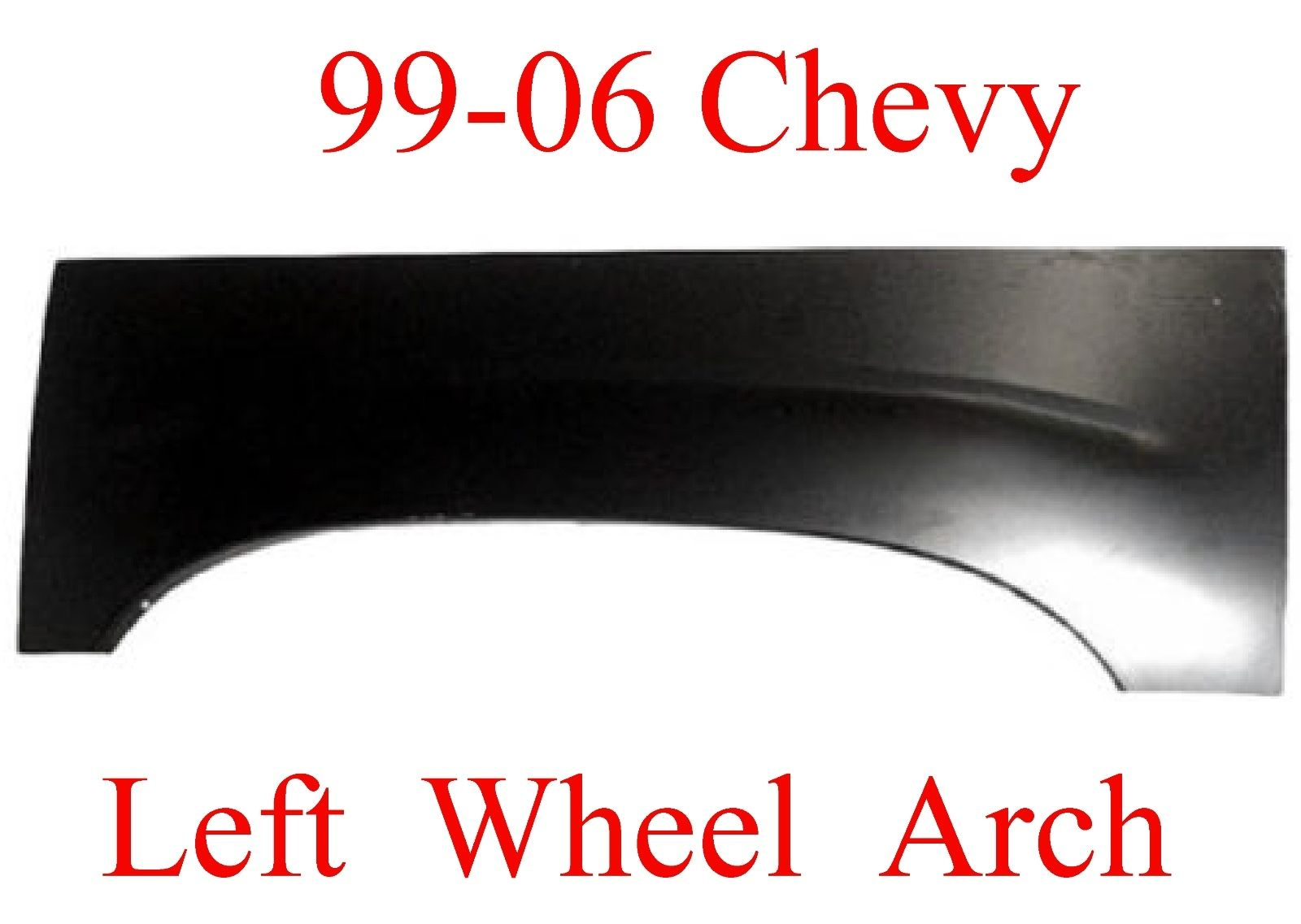 99-06 Chevy GMC Left Upper Arch
