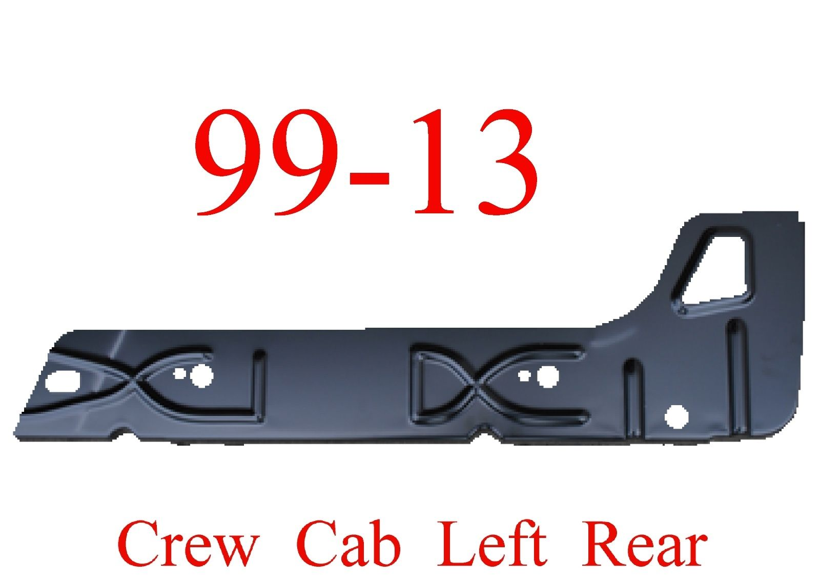 99-15 Left Rear Crew Cab Inner Rocker Panel