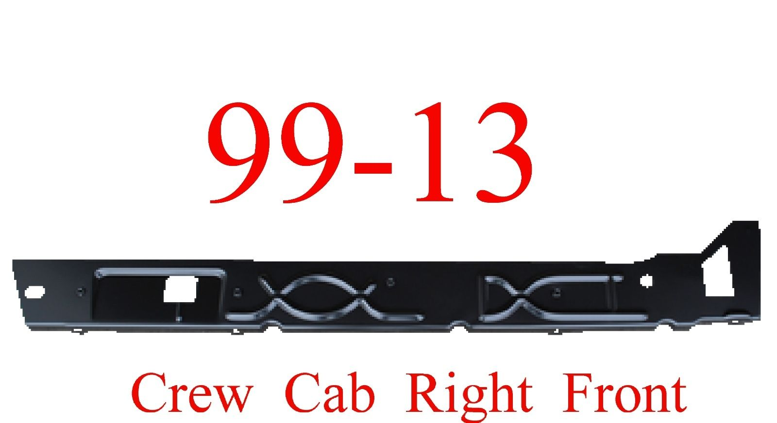 99-15 Right Front Crew Cab Inner Rocker Panel