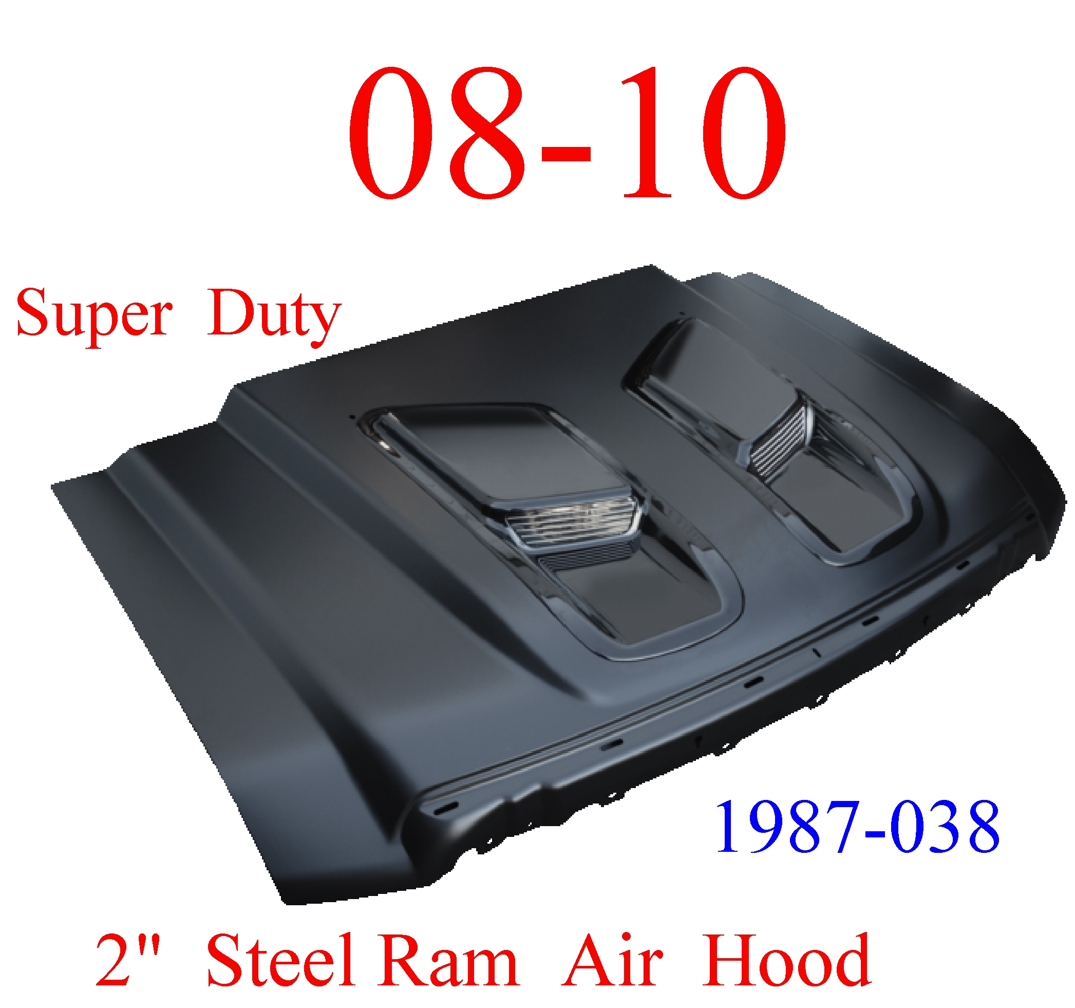 "08-10 Super Duty 2"" Ram Air Cowl Hood Steel Bolt On W/ Latch"
