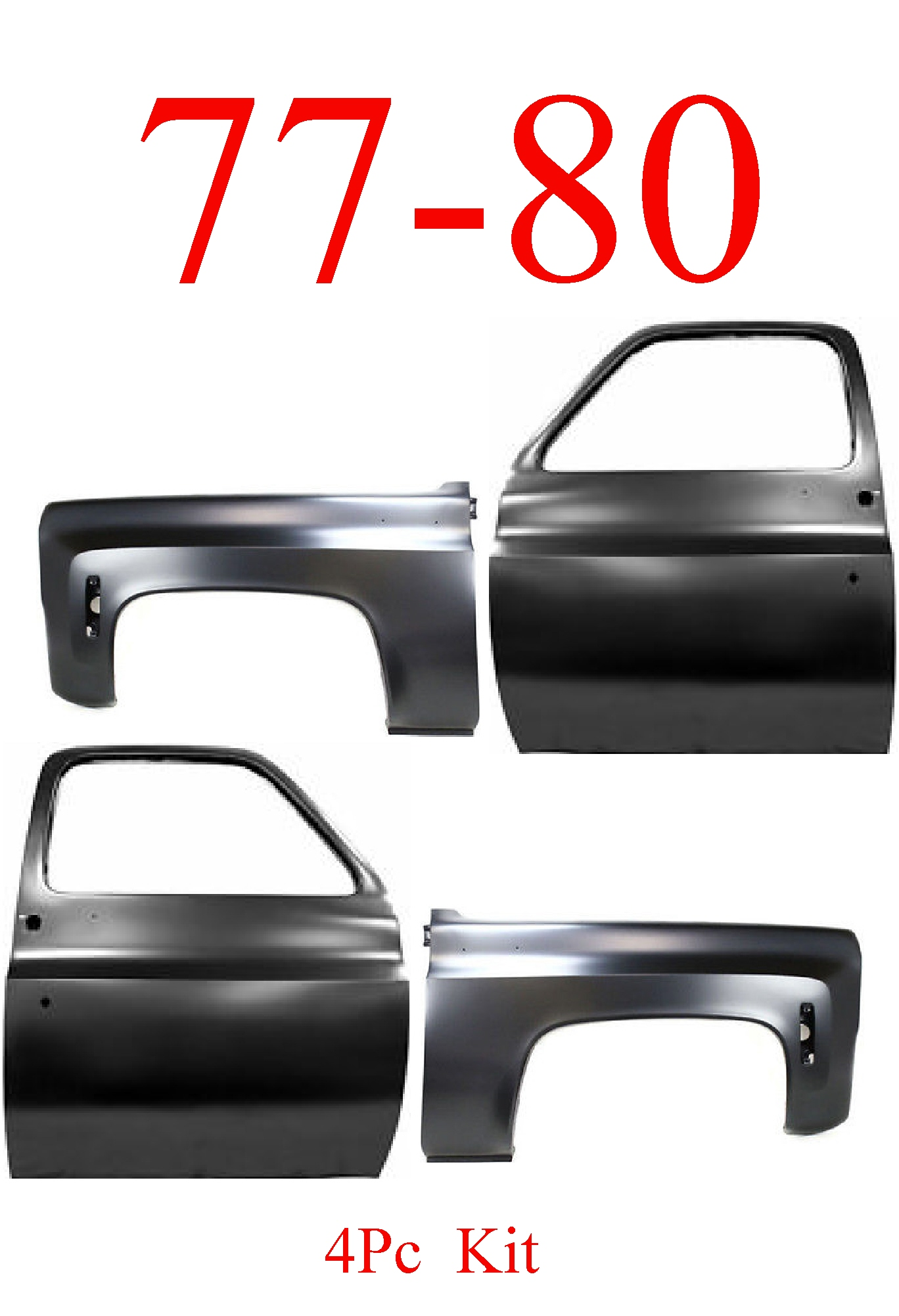 77-80 Chevy GMC Doors & Fenders 4Pc Kit